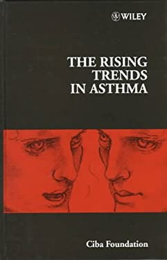 The Rising Trends in Asthma -No. 206 9780471970125