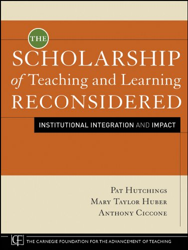The Scholarship of Teaching and Learning Reconsidered: Institutional Integration and Impact 9780470599082