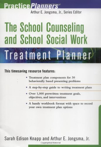 The School Counseling and School Social Work Treatment Planner 9780471084969