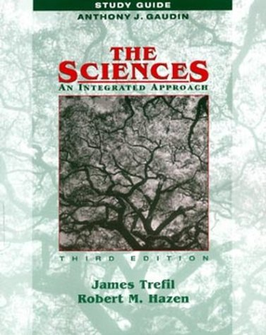 The Sciences, Study Guide: An Integrated Approach 9780471400950