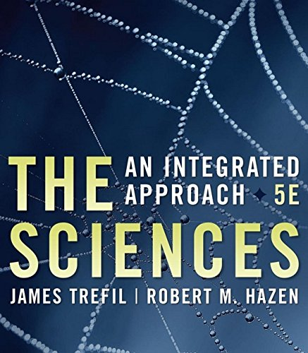 The Sciences: An Integrated Approach 9780471769927
