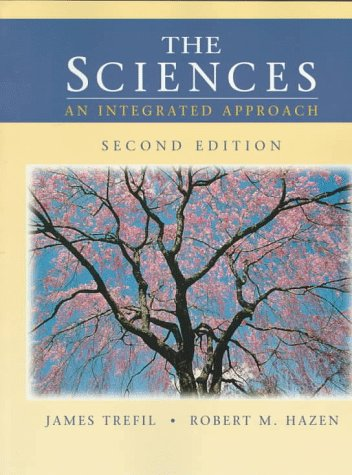 The Sciences: An Integrated Approach 9780471161172