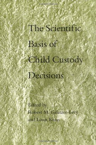 The Scientific Basis of Child Custody Decisions 9780471174783