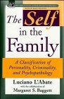 The Self in the Family: A Classification of Personality, Criminality, and Psychopathology 9780471122470
