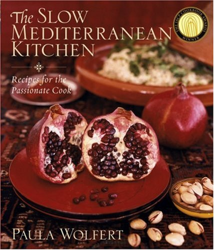 The Slow Mediterranean Kitchen: Recipes for the Passionate Cook 9780471262886