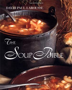 The Soup Bible 9780471135623