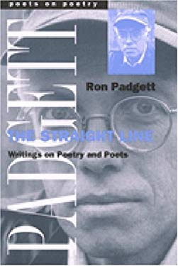 The Straight Line: Writing on Poetry and Poets