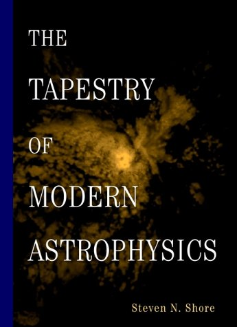 The Tapestry of Modern Astrophysics 9780471168164