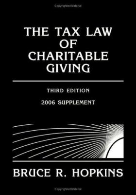 The Tax Law of Charitable Giving: Supplement 9780471728856