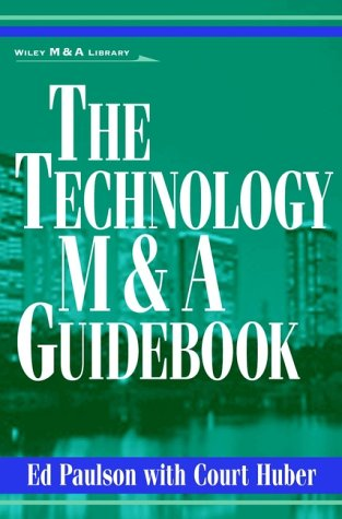 The Technology M&A Guidebook 9780471360100