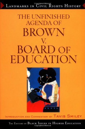 The Unfinished Agenda of Brown v. Board of Education 9780471649267