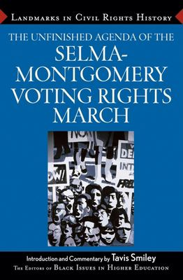The Unfinished Agenda of the Selma-Montgomery Voting Rights March 9780471710370