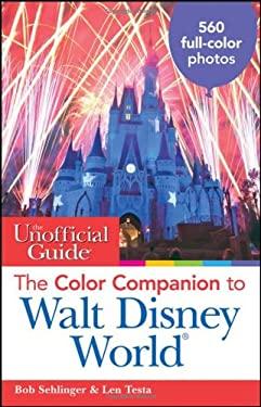 The Color Companion to Walt Disney World 9780470497746