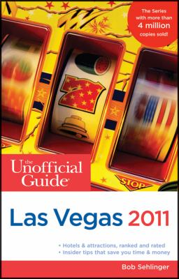 The Unofficial Guide to Las Vegas 9780470615317