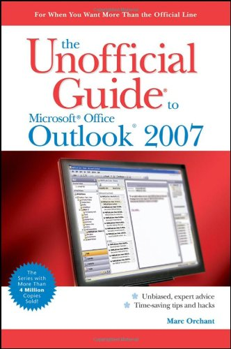 The Unofficial Guide to Outlook 2007 9780470045961