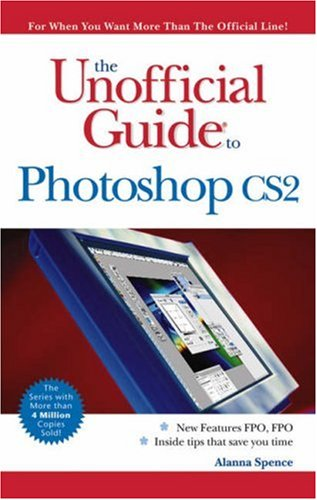 The Unofficial Guide to Photoshop CS2 9780471763222