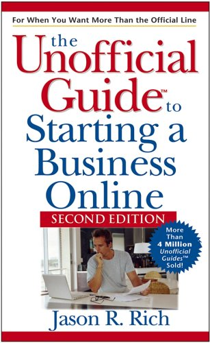 The Unofficial Guide to Starting a Business Online 9780471748380