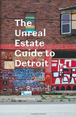 The Unreal Estate Guide to Detroit 9780472035212