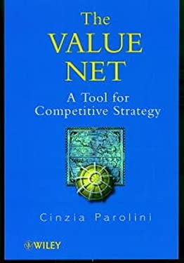 The Value Net: A Tool for Competitive Strategy - Parolini, Cinzia / Parolini