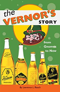 The Vernor's Story: From Gnomes to Now 9780472066971