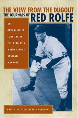 The View from the Dugout: The Journals of Red Rolfe 9780472115464
