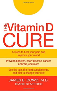 The Vitamin D Cure 9780470455753