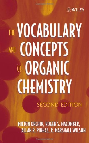 The Vocabulary and Concepts of Organic Chemistry 9780471680284