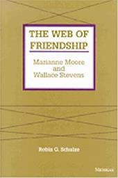 The Web of Friendship: Marianne Moore and Wallace Stevens