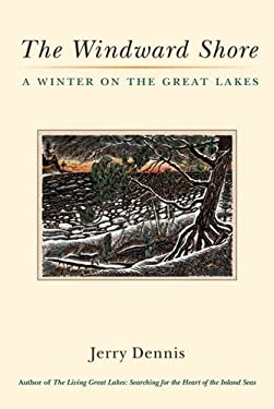 The Windward Shore: A Winter on the Great Lakes 9780472035250