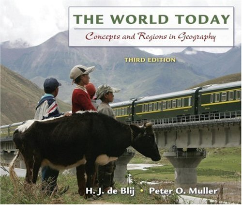 The World Today: Concepts and Regions in Geography 9780470046814