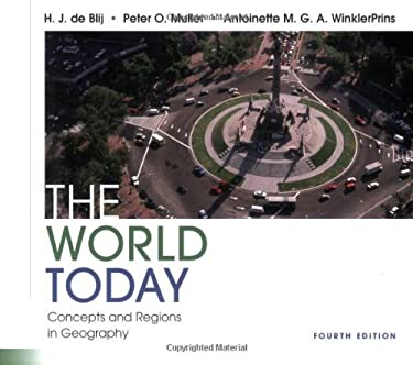 The World Today: Concepts and Regions in Geography 9780470237137