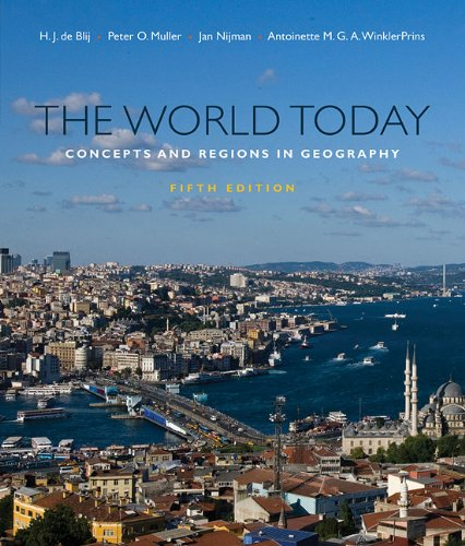The World Today: Concepts and Regions in Geography 9780470646380