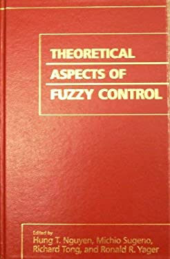 Theoretical Aspects of Fuzzy Control 9780471020790