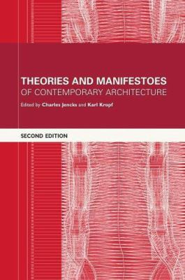 Theories and Manifestoes of Contemporary Architecture 9780470014691