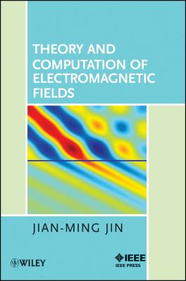 Theory and Computation of Electromagnetic Fields 9780470533598