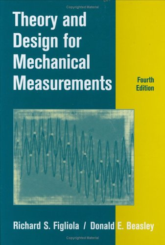 Theory and Design for Mechanical Measurements 9780471445937