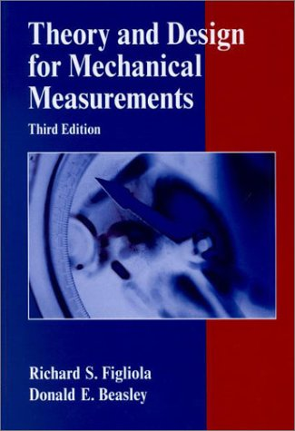 Theory and Design for Mechanical Measurements [With CDROM] 9780471350835