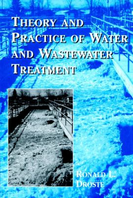 Theory and Practice of Water and Wastewater Treatment 9780471124443