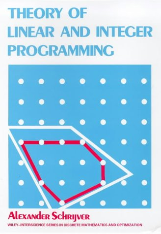 Theory of Linear and Integer Programming 9780471982326