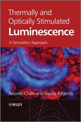Thermally and Optically Stimulated Luminescence: A Simulation Approach 9780470749272