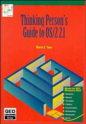 Thinking Person's Guide to OS/2 2.1 9780471603061