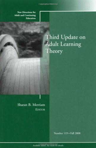 Third Update on Adult Learning Theory 9780470417850