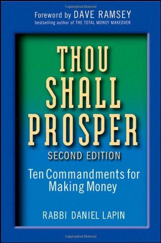 Thou Shall Prosper : Ten Commandments for Making Money - 2nd Edition