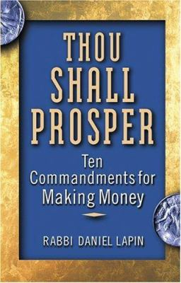 Thou Shall Prosper: Ten Commandments for Making Money 9780471710233