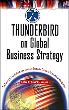 Thunderbird on Global Business Strategy 9780471326069