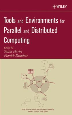 Tools and Environments for Parallel and Distributed Computing 9780471332886