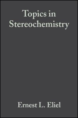 Topics in Stereochemistry 9780471043447