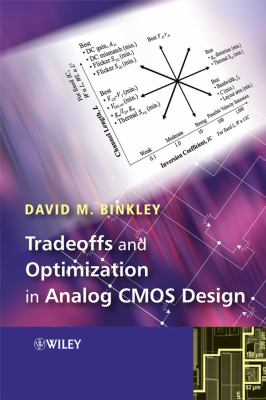 Tradeoffs and Optimization in Analog CMOS Design 9780470031360