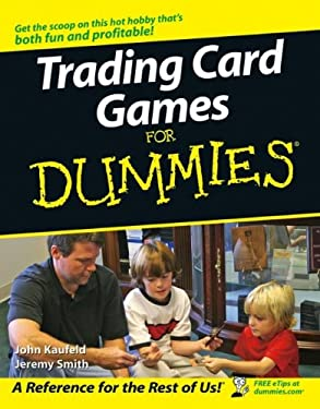 Trading Card Games for Dummies 9780471754169