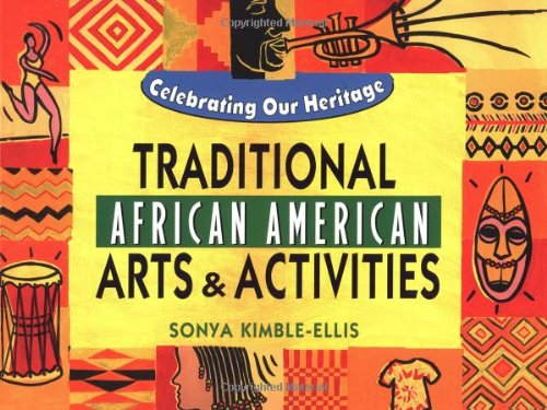 Traditional African American Arts and Activities 9780471410461